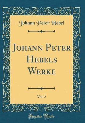 Johann Peter Hebels ...