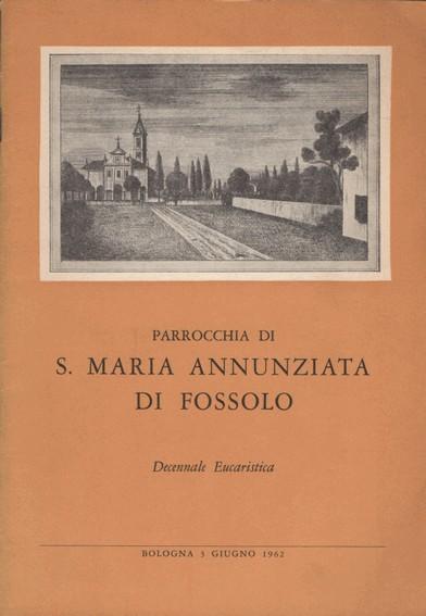 Parrocchia di S. Maria Annunziata di Fossolo