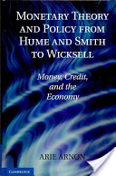 Monetary Theory and Policy from Hume and Smith to Wicksell