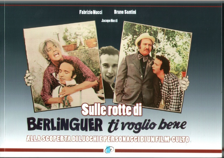 Sulle rotte di Berlinguer ti voglio bene