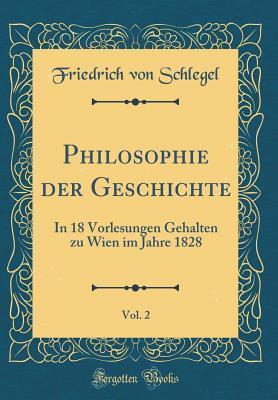 Philosophie der Geschichte, Vol. 2