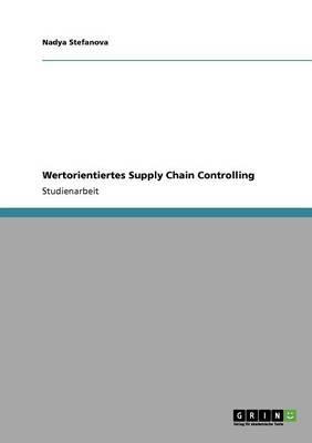 Wertorientiertes Supply Chain Controlling