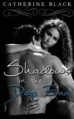 Shadows in the Deep End