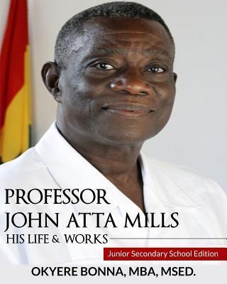 Professor John Atta Mills