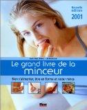 Le grand livre de la minceur. Edition 2001