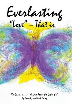 """Everlasting """"love"""" – That Is"""