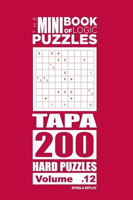 The Mini Book of Logic Puzzles - Tapa 200 Hard (Volume 12)
