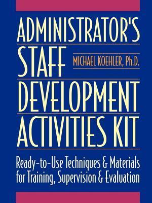 Administrator's Staff Development Activities Kit