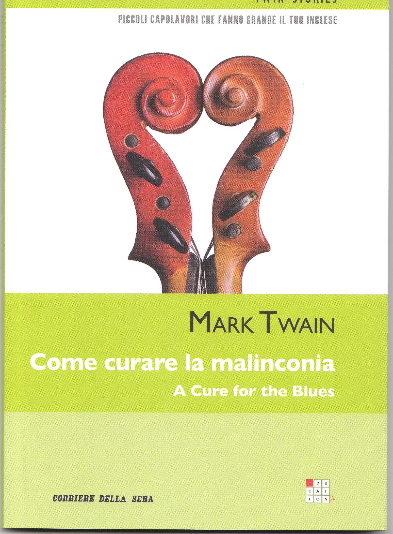 Come curare la malinconia / A Cure for the Blues