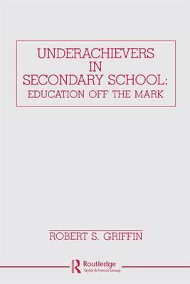 Underachievers in Secondary Schools