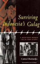 Surviving Indonesia's Gulag