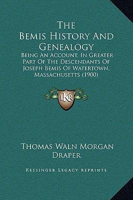 The Bemis History and Genealogy