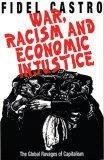War, Racism and Economic Justice