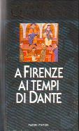 A Firenze ai tempi di Dante