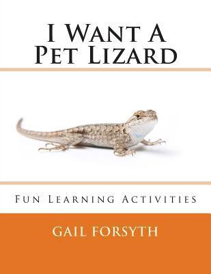 I Want a Pet Lizard