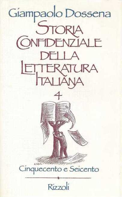 Storia confidenziale della letteratura italiana (4)