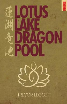 Lotus Lake, Dragon Pool