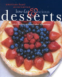 American Heart Association Low-Fat and Luscious Desserts