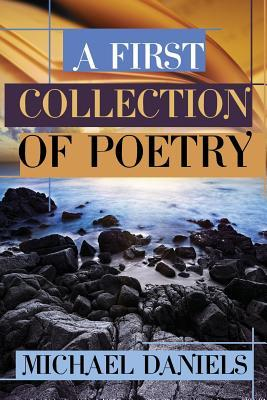 A First Collection of Poetry