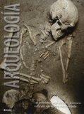 Arqueología : los yacimientos arqueológicos y los tesoros culturales más importantes del mundo