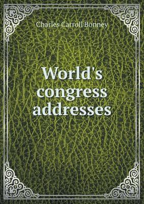 World's Congress Addresses