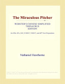 The Miraculous Pitcher (Webster's Chinese Simplified Thesaurus Edition)