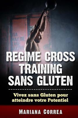 Regime Cross Training Sans Gluten