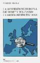 La Convenzione europea dei diritti dell'uomo e l'ordinamento italiano