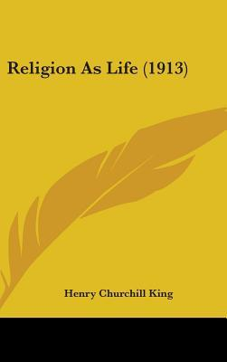 Religion As Life