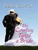 The Cowboy Takes a B...