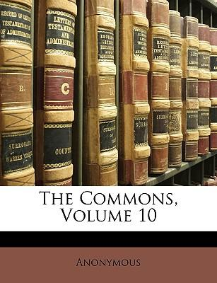 The Commons, Volume 10