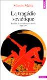 La tragédie soviétique