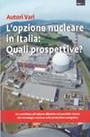 L' opzione nucleare in Italia: quali prospettive?