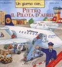 Un giorno con... Pietro il pilota d'aerei