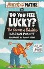 Do You Feel Lucky? T...