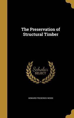 PRESERVATION OF STRUCTURAL TIM