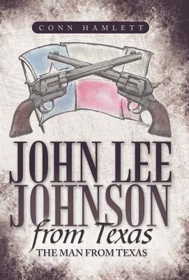 John Lee Johnson from Texas