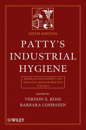 Patty's Industrial Hygiene: v. 4