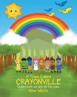 A Town Called Crayonville