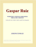 Gaspar Ruiz (Webster's Chinese Simplified Thesaurus Edition)