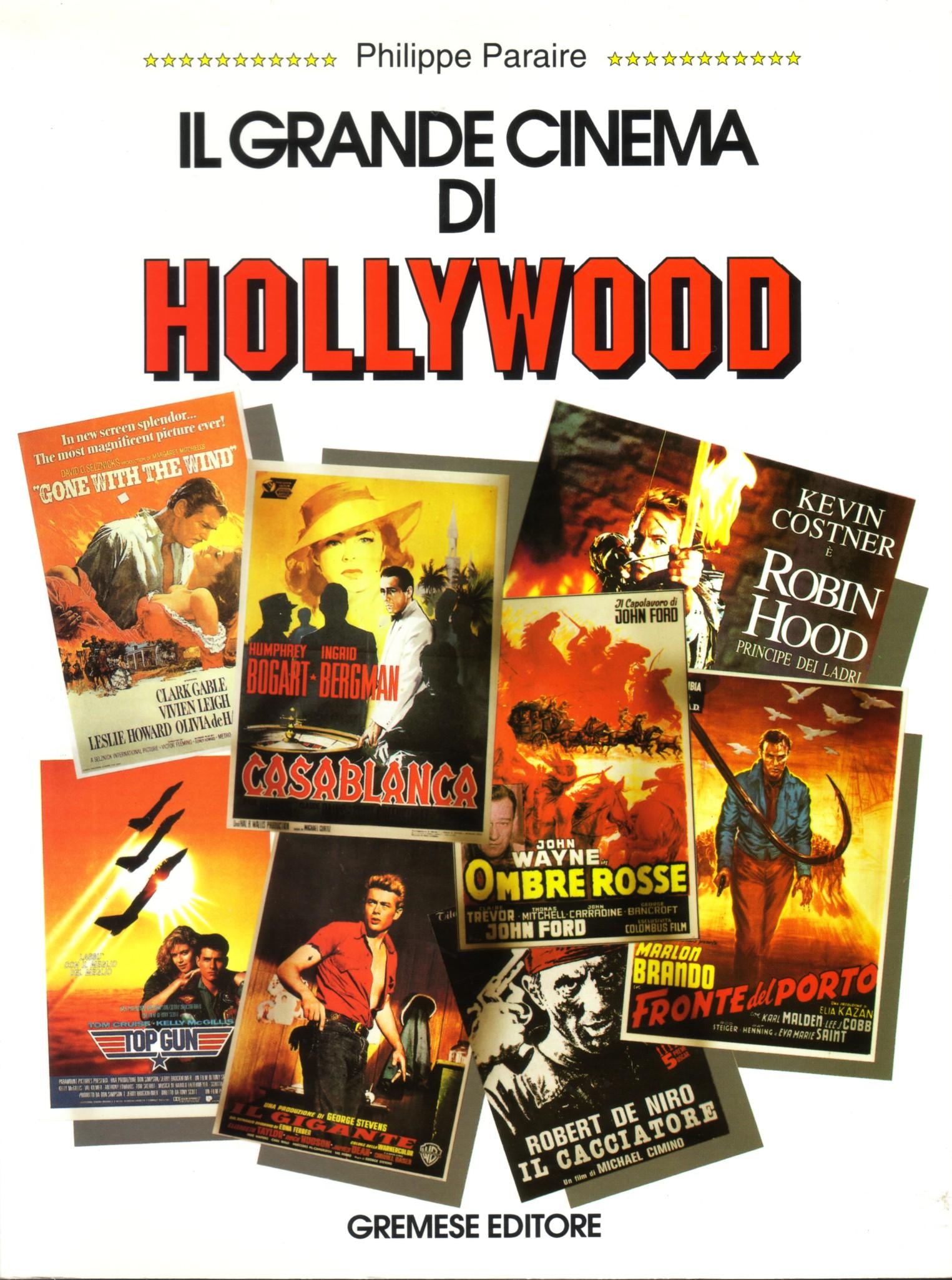 Il grande cinema di Hollywood