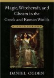 Magic, Witchcraft and Ghosts in Greek and Roman Worlds