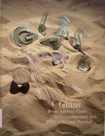 Glass from Ancient Craft to Contemporary Art