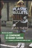 Le compagne di Bobby Sands. Le donne e la guerra in Irlanda del Nord