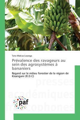Prevalence des Ravageurs au Sein des Agrosystemes a Bananiers