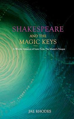 Shakespeare and the Magic Keys