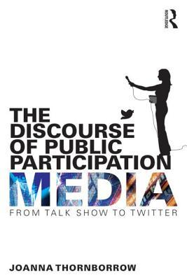 The Discourse of Public Participation Media