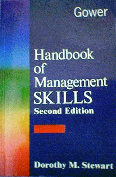 Gower Handbook of Management Skills