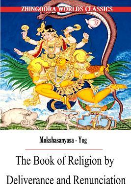 The Book of Religion by Deliverance and Renunciation