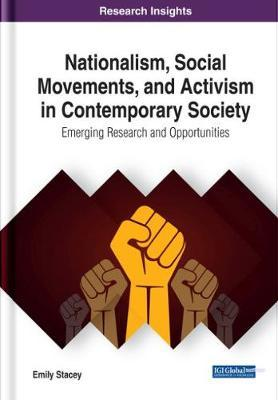 Nationalism, Social Movements, and Activism in Contemporary Society